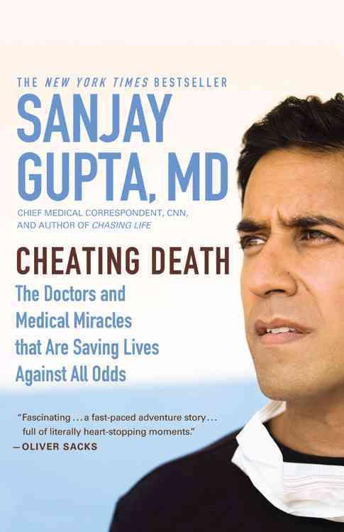 Cheating Death By Gupta, Sanjay/ Hellerman, Caleb (CON)